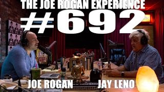 Download Joe Rogan Experience #692 - Jay Leno Video
