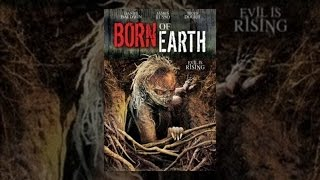 Download Born of Earth Video