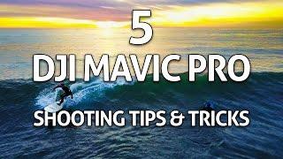 Download 5 DJI Mavic Pro Shooting Tips, Tricks & Ideas! Video