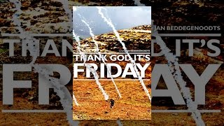 Download Thank God It's Friday Video
