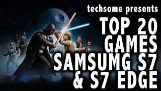 Download Top 20 Games on Samsung Galaxy S7 & S7 Edge Video