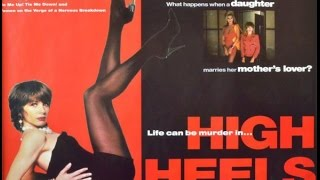 Download High Heels ~ Tacones lejanos 1991 trailer ~ Pedro Almodóvar Video
