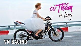 Download MV xe độ ► Cô Thắm về làng lấy chồng bằng EXCITER ĐỘ trái 62mm Video