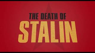 Download THE DEATH OF STALIN | Official Trailer Video