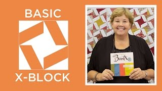 Download Make the Basic X-Block Ruler Quilt Video