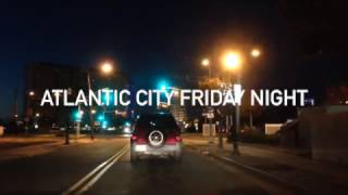 Download Atlantic City Friday Night Video