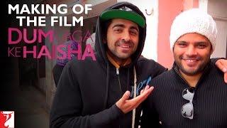Download Making Of The Film - Dum Laga Ke Haisha | Ayushmann Khurrana | Bhumi Pednekar Video