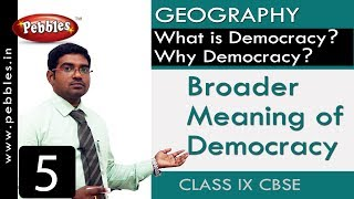 Download Broader Meaning of Democracy : What is Democracy? Why Democracy? | Social Science | Class 9 CBSE Video