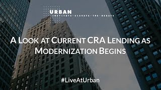 Download A Look at Current CRA Lending as Modernization Begins Video