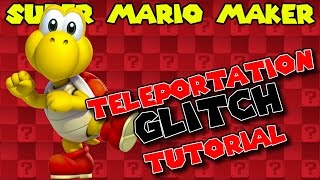 Download Teleportation GLITCH Tutorial | Super Mario Maker | Psycrow Video
