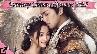 Download Top 25 Fantasy Chinese Dramas 2019 Video