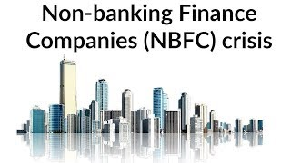 Download Non Banking Finance Companies crisis in India, What is Shadow Banking system? Current Affairs 2018 Video