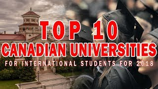 Download TOP 10 CANADIAN UNIVERSITIES FOR INTERNATIONAL STUDENTS FOR 2018 Video