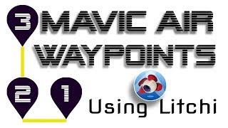 Download NEW DJI Mavic Air WAYPOINTS Using Litchi App - Works on Mavic Pro / Phantom 3 and 4 Video
