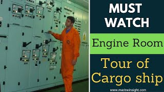 Download Must Watch- Engine Room Tour of Cargo ship Video