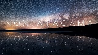 Download NOX ATACAMA | 8K Video