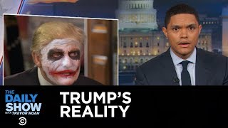 Download The Daily Show - Welcome to President Trump's Reality Video