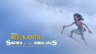Download Neelkanth and the Snows of the Himalayas in Hindi - Part 4 Video