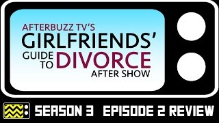 Download Girlfriend's Guide To Divorce Season 3 Episode 2 Review & After Show | AfterBuzz TV Video