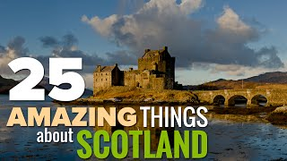 Download 25 Amazing And Unique Things About Scotland Video