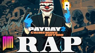 Download Payday 2: Crimewave Edition |Rap Song Tribute| DEFMATCH ″Man And The Mask″ Video