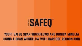 Download YSoft SafeQ Scan Workflows - Konica Minolta Video