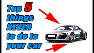 Download Top 5 things NEVER to do to your car! Video