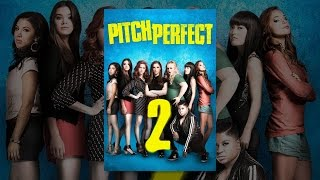 Download Pitch Perfect 2 Video