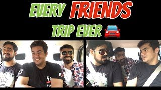 Download Every Friends Trip ever | Ashish Chanchlani Video