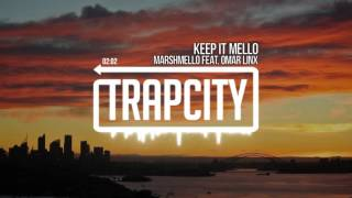 Download marshmello - KeEp IT MeLLo (feat. Omar LinX) Video