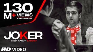 Download JOKER HARDY SANDHU FULL SONG | Music: B PRAAK | Latest Video Video
