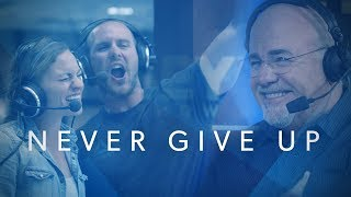 Download Never Give Up - The Dave Ramsey Show Documentary Video