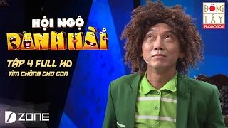 Download TÌM CHỒNG CHO CON: KHÁNH NAM, DUY HÒA, NHÃ KA, KHÁNH NGHI| HỘI NGỘ DANH HÀI 2017 TẬP 4 (4/2/2017) Video
