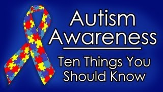 Download Autism ″Awareness″ - Ten Things You Should Know Video