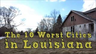 Download These Are The 10 WORST PLACES To Live In LOUISIANA Video