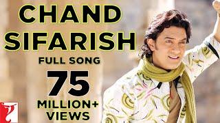 Download Chand Sifarish - Full Song | Fanaa | Aamir Khan | Kajol | Shaan | Kailash Kher Video