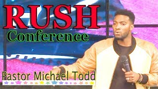 Download Pastor Michael Todd - RUSH Conference Video