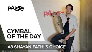 Download PAISTE ″Cymbal of the Day″ - #8 Shayan Fathi's choice (GER) Video