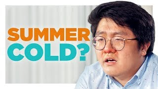 Download You Can't Catch a Cold in Summer! Video