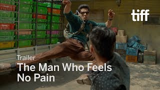Download THE MAN WHO FEELS NO PAIN Trailer | TIFF 2018 Video