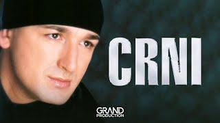 Download Crni - Da zbog jedne zene patim - (Audio 2002) Video