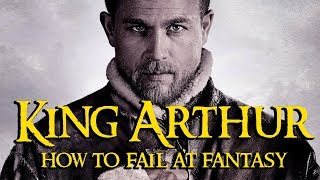 Download King Arthur - How To Fail At Fantasy Video