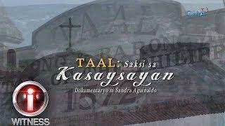 Download I-Witness: 'Taal: Saksi sa Kasaysayan,' dokumentaryo ni Sandra Aguinaldo (full episode) Video