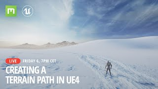 Download Creating a Terrain Path in UE4 - Livestream Video