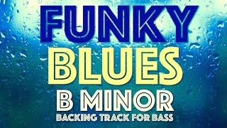 Download Bm Funk Blues Backing Track For Bass Video