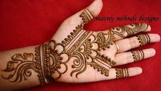 Download easy simple floral mehndi henna designs for hands |Matroj Mehndi Designs Video