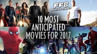 Download 10 Most Anticipated Movies of 2017 Video