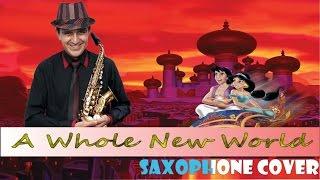 Download UN MUNDO IDEAL ″A WHOLE NEW WORLD″ EN SAXOFÓN POR SAXOFONISTA BOGOTANO Video