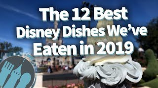 Download The 12 BEST Things We've Eaten at Disney in 2019! Video