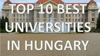Download Top 10 Best Universities In Hungary/Top 10 Universidades de Hungria Video